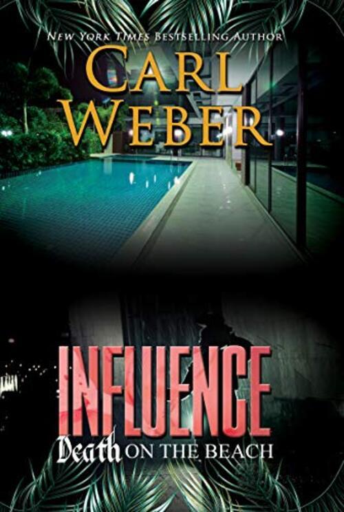 Influence: Death on the Beach by Carl Weber