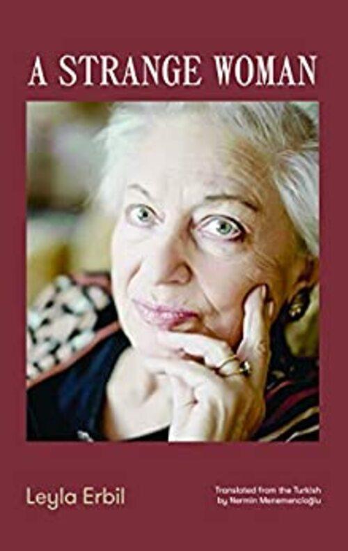 A Strange Woman by Layl Erbil