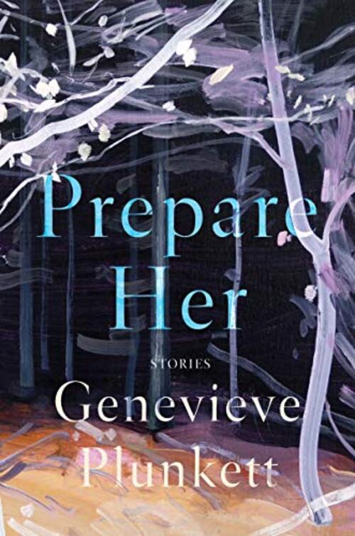 Prepare Her by Genevieve Plunkett