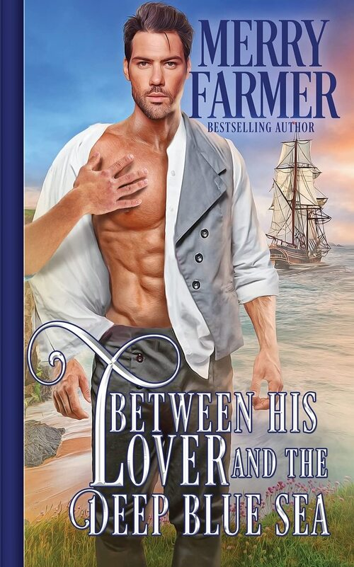 Between His Lover and the Deep Blue Sea