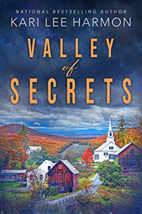 Valley of Secrets by Kari Lee Harmon