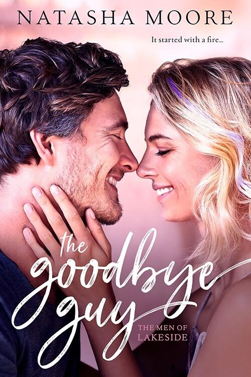 The Goodbye Guy by Natasha Moore