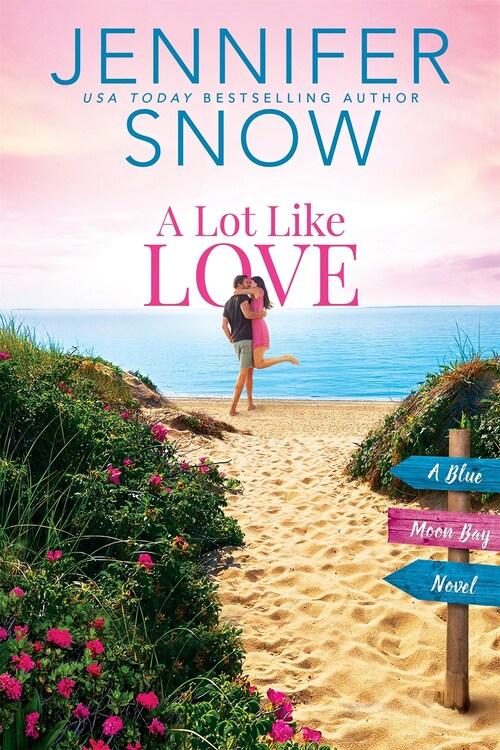A Lot Like Love by Jennifer Snow