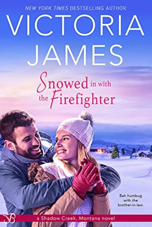 Snowed in with the Firefighter by Victoria James