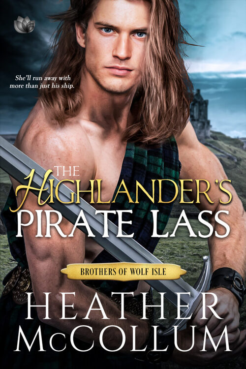 The Highlander's Pirate Lass by Heather McCollum