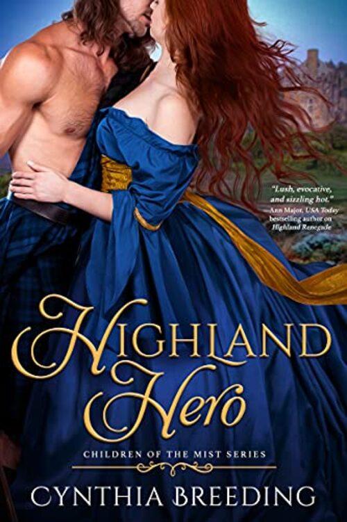 Highland Hero by Cynthia Breeding