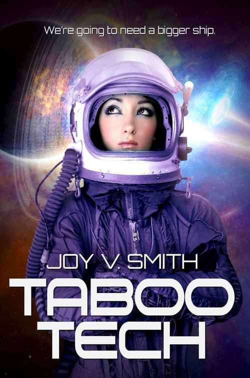 Excerpt of Taboo Tech by Joy V. Smith