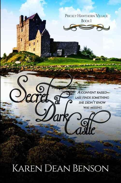 Secret at Dark Castle by Karen Dean Benson