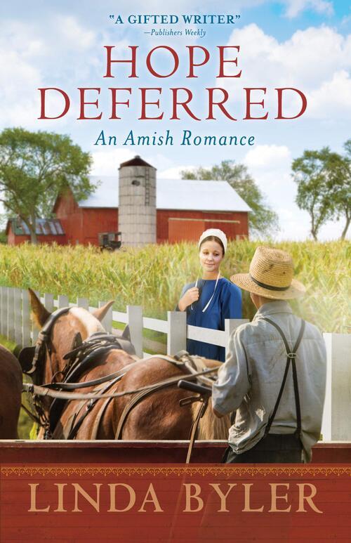 Hope Deferred by Linda Byler