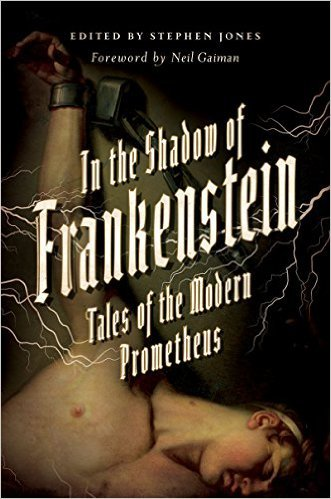 In the Shadow of Frankenstein by Neil Gaiman