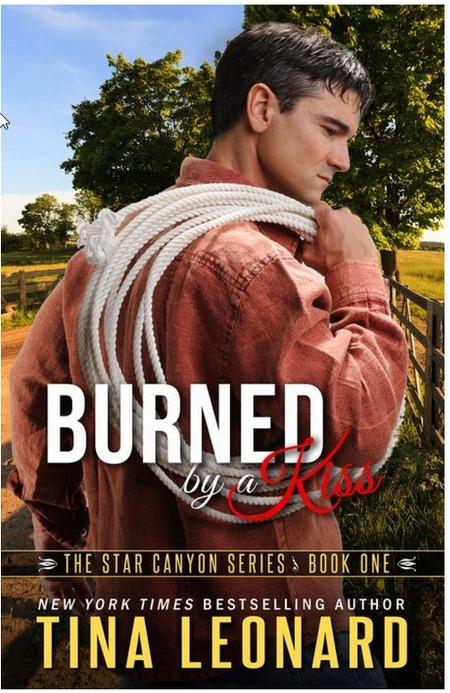 Burned by a Kiss by Tina Leonard
