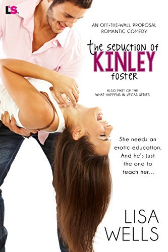 THE SEDUCTION OF KINLEY FOSTER
