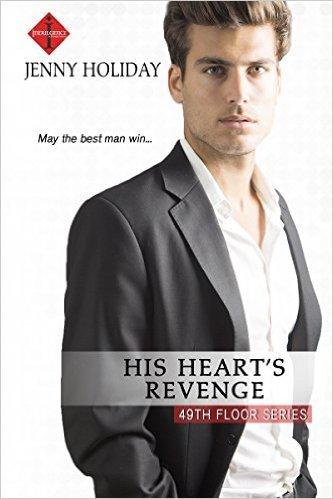 His Heart's Revenge by Jenny Holiday