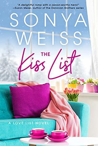 The Kiss List by Sonya Weiss