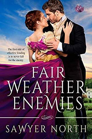 Fair Weather Enemies by Sawyer North