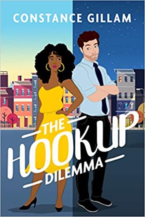 The Hookup Dilemma by Constance Gillam