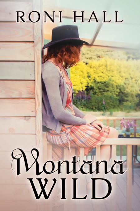 Montana Wild by Roni Hall