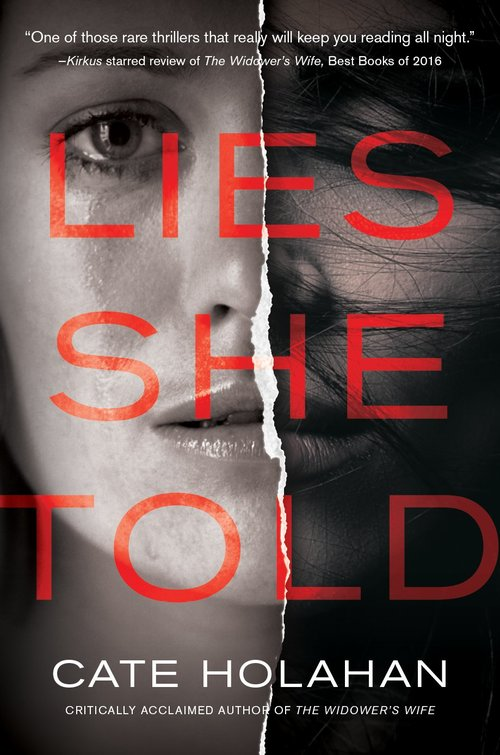 Lies She Told by Cate Holahan
