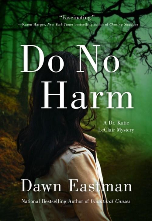 Do No Harm by Dawn Eastman