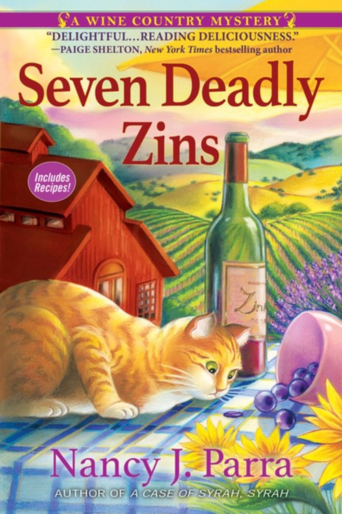 Seven Deadly Zins by Nancy J. Parra