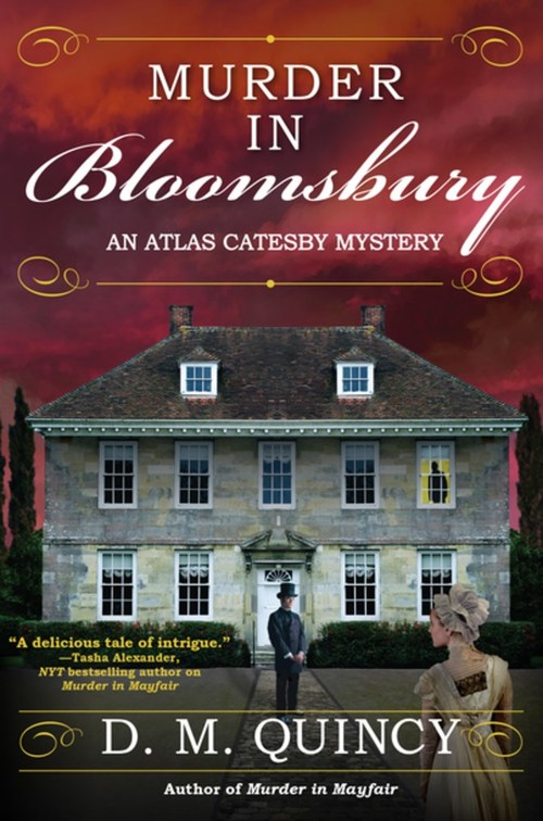 Murder in Bloomsbury by D.M. Quincy