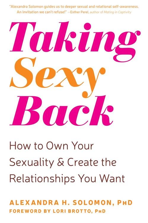 Taking Sexy Back by Alexandra H. Solomon