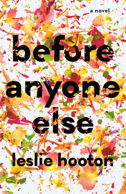 Before Anyone Else by Leslie Hooton