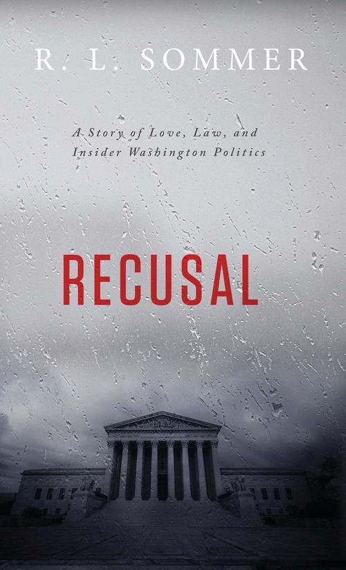 Recusal by R.L. Sommer
