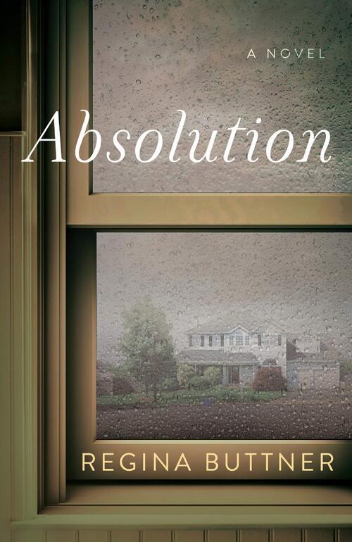 Absolution by Regina Buttner