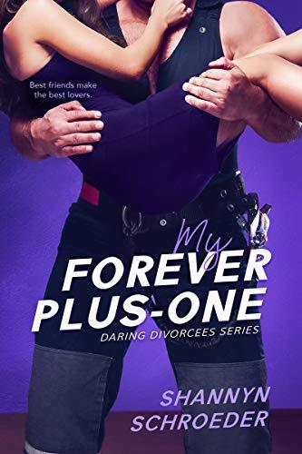 My Forever Plus-One by Shannyn Schroeder