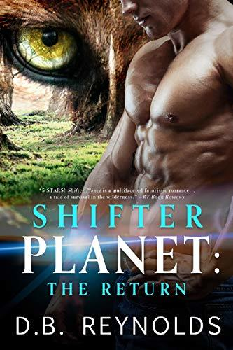 Shifter Planet: The Return by D.B. Reynolds