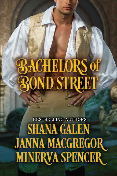 Bachelors Of Bond Street by Shana Galen