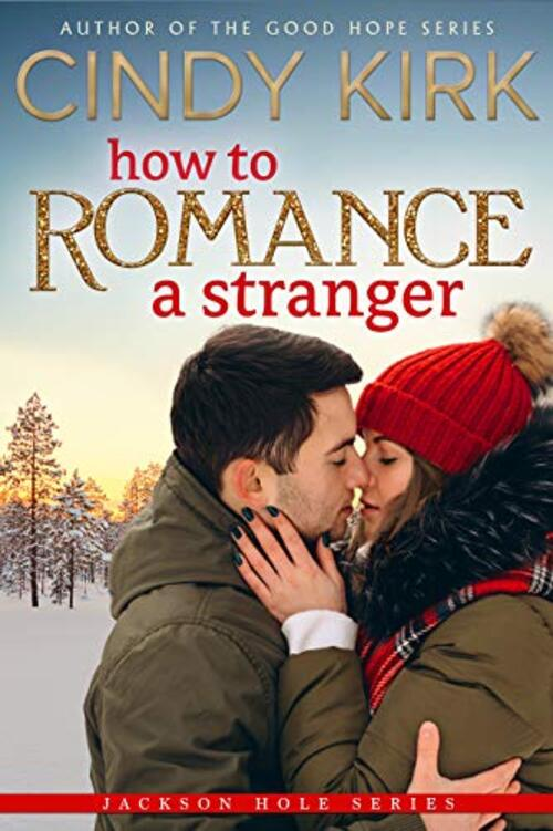 How to Romance a Stranger