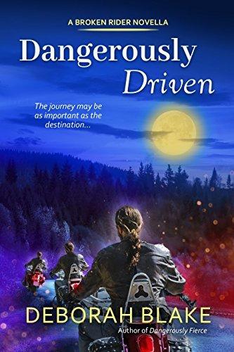 Dangerously Driven by Deborah Blake