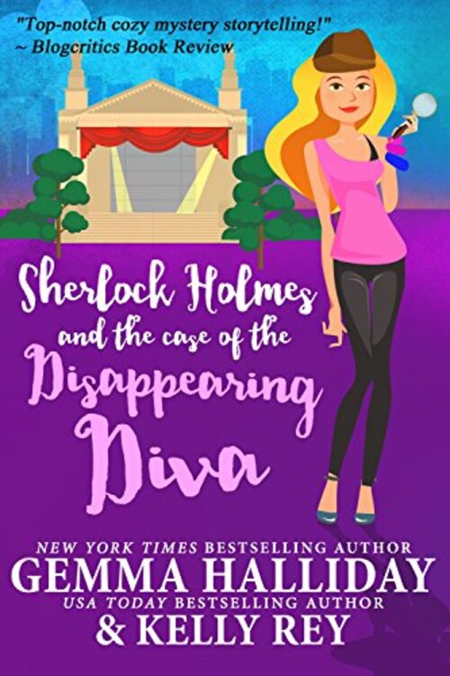 SHERLOCK HOLMES AND THE CASE OF THE DISAPPEARING DIVA