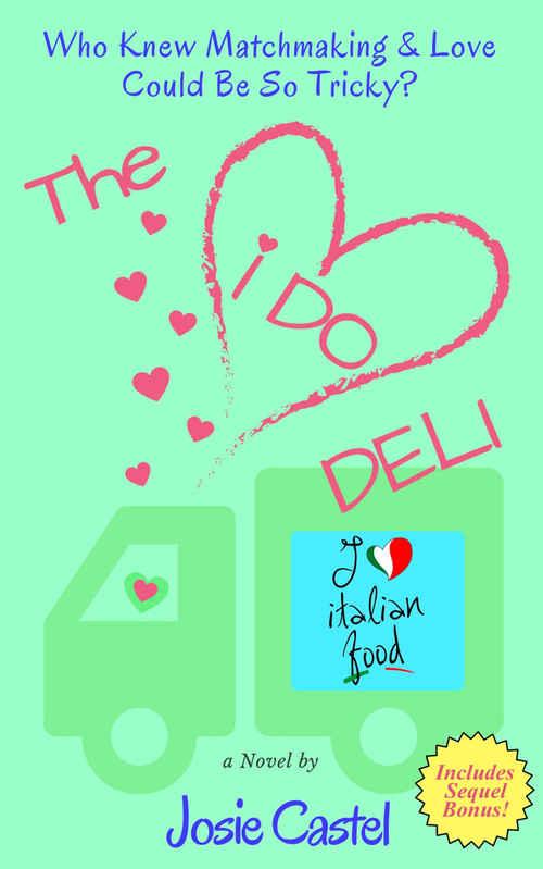 The I Do Deli by Josie Castel