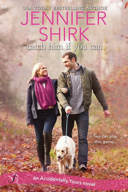 Catch Him if You Can by Jennifer Shirk