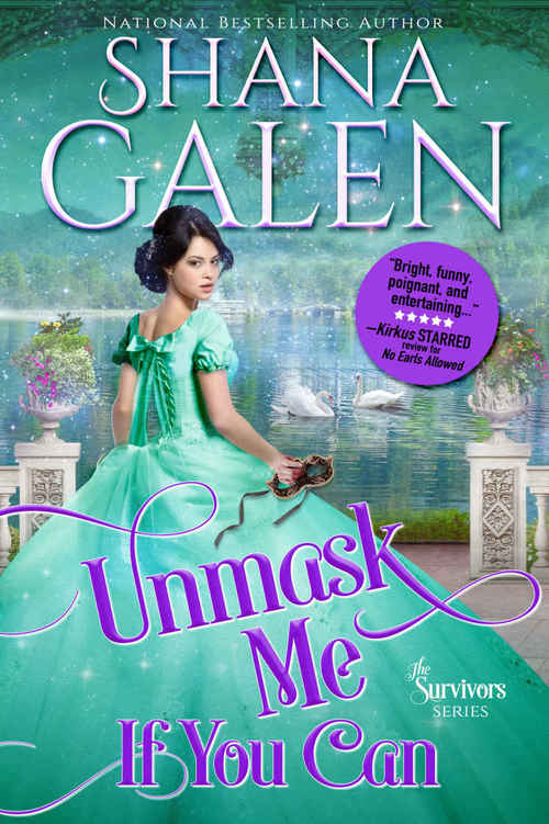 Excerpt of Unmask Me If You Can by Shana Galen