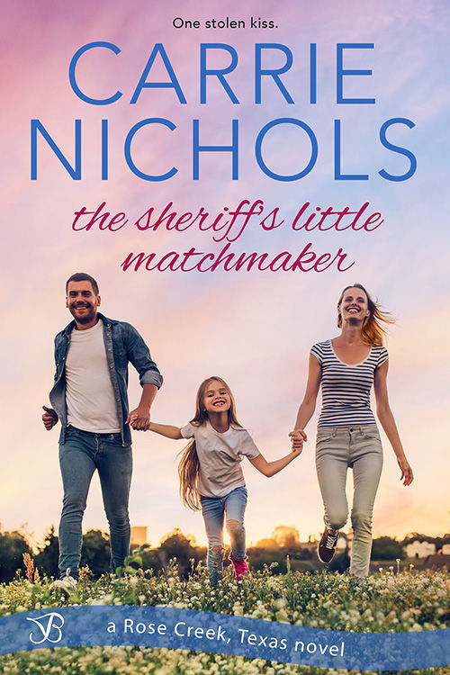 The Sheriff?s Little Matchmaker by Carrie Nichols