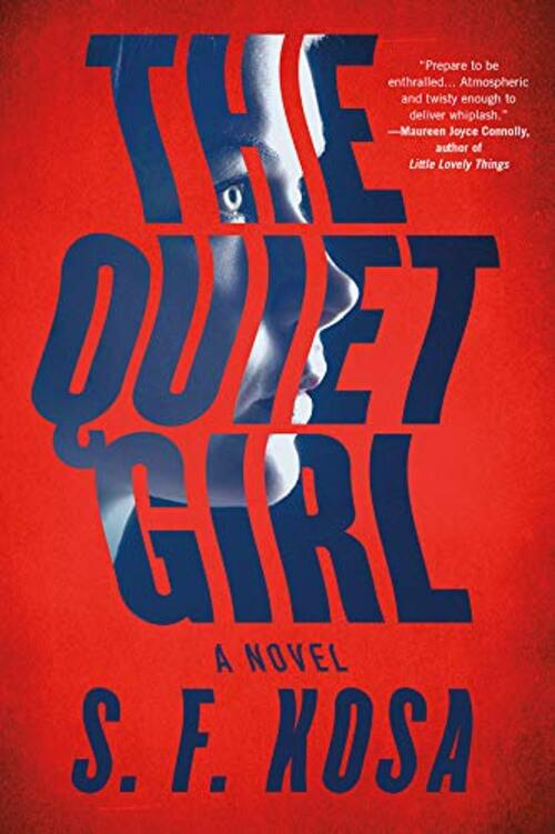 The Quiet Girl by S.F. Kosa