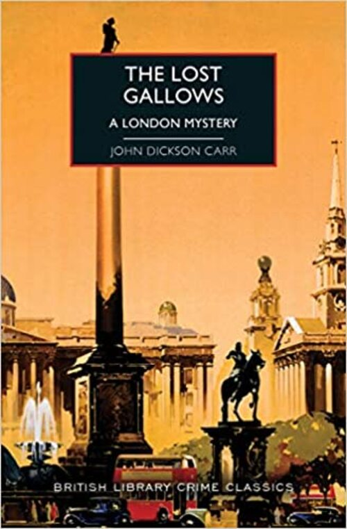 The Lost Gallows by John Dickson Carr