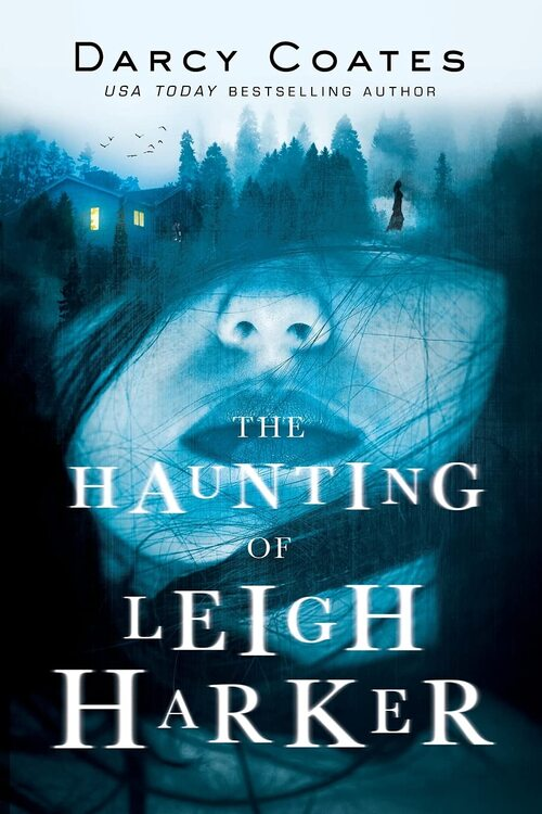 The Haunting of Leigh Harker