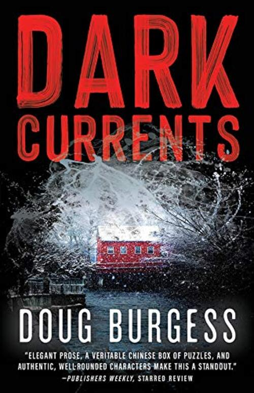 Dark Currents by Doug Burgess