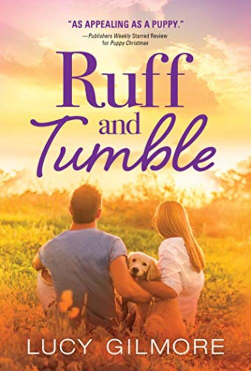Ruff and Tumble by Lucy Gilmore