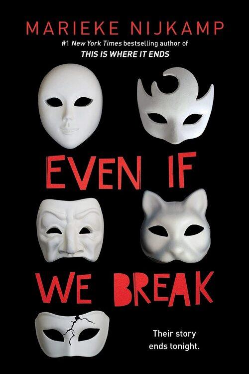 Even If We Break by Marieke Nijkamp