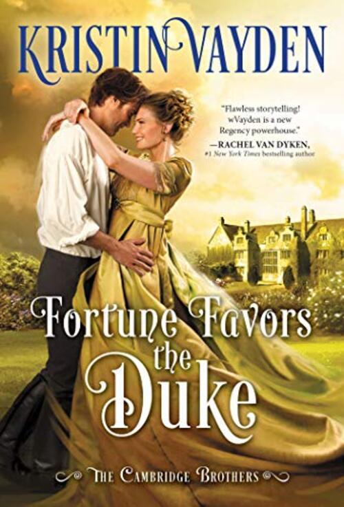 Fortune Favors the Duke