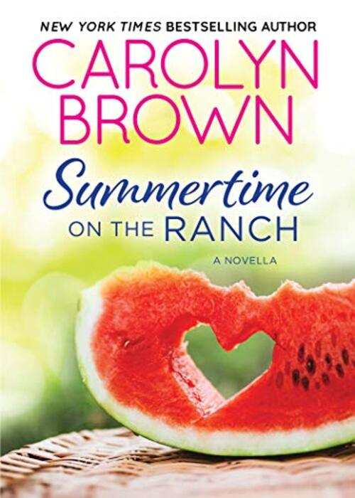 Summertime on the Ranch by Carolyn Brown