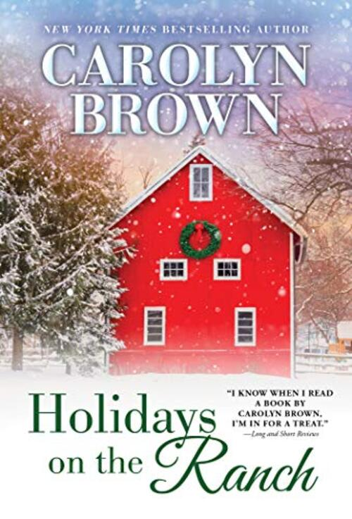 Holidays on the Ranch by Carolyn Brown
