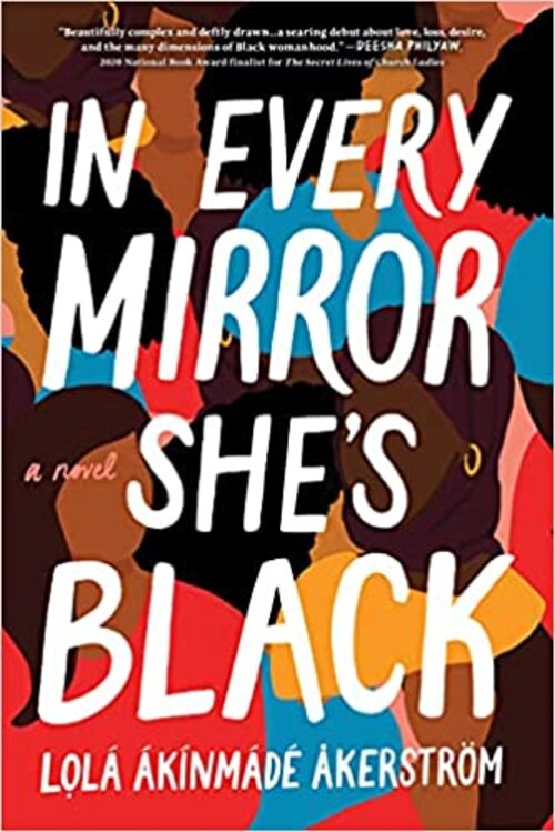 In Every Mirror She's Black by Lola Akinmade Akerstrom