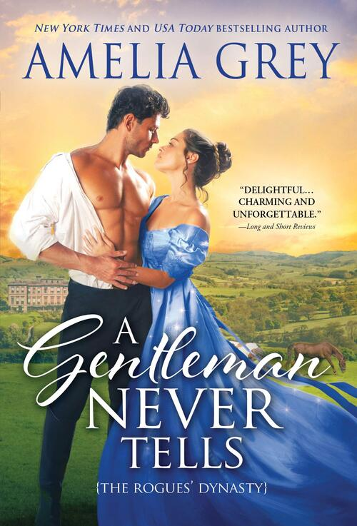 A Gentleman Never Tells by Amelia Grey